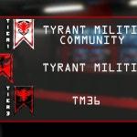 """Welcome to TYRANT MILITIA"""