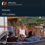 Gta be like