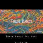These Bands Out Now On YT hit the link