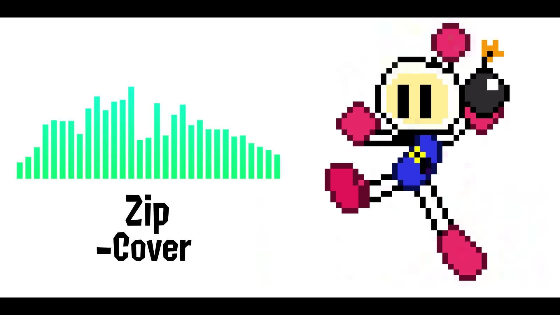 Entertainment: Music - Zip(Bomberman Hero)-cover video cover image 1